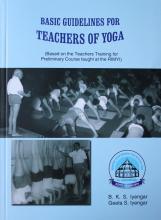 Basic Guidelines For Teacher Of Yoga