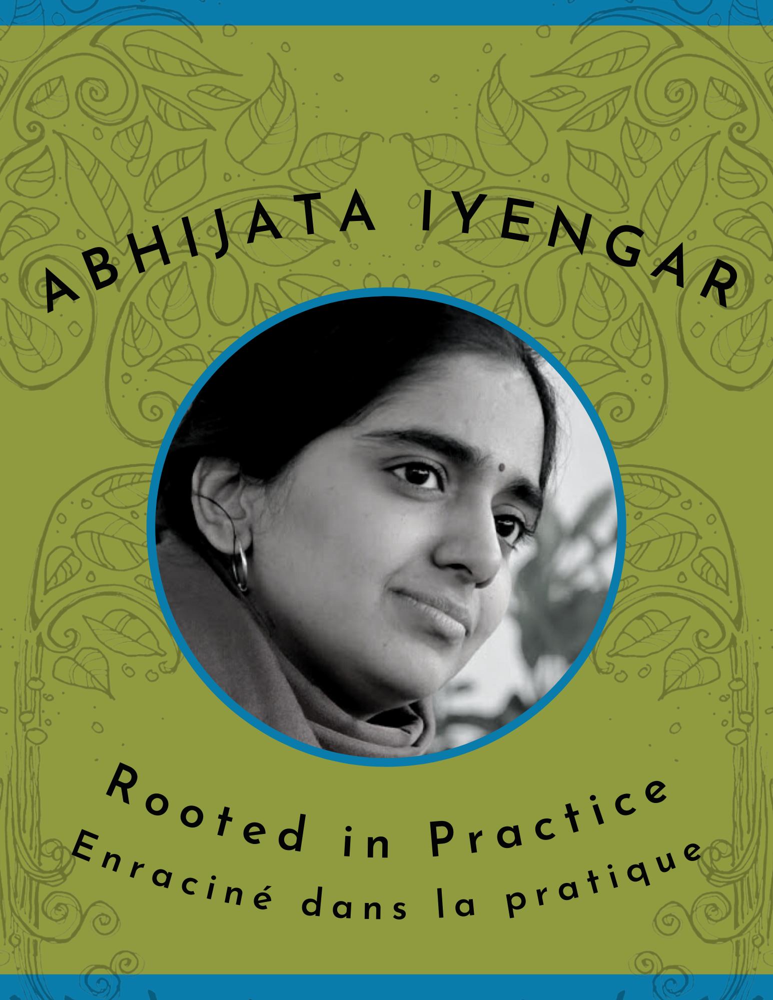 Abhijata Iyengar 'Rooted In Practice' 2021 Video